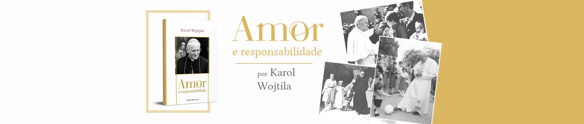 Amor e Responsabilidade