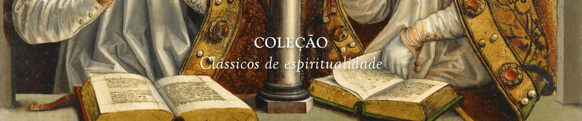 coleção clássicos de espiritualidade