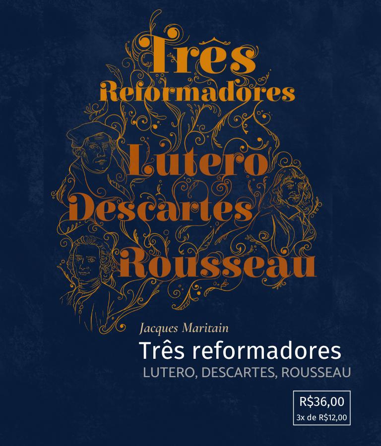 Três reformadores