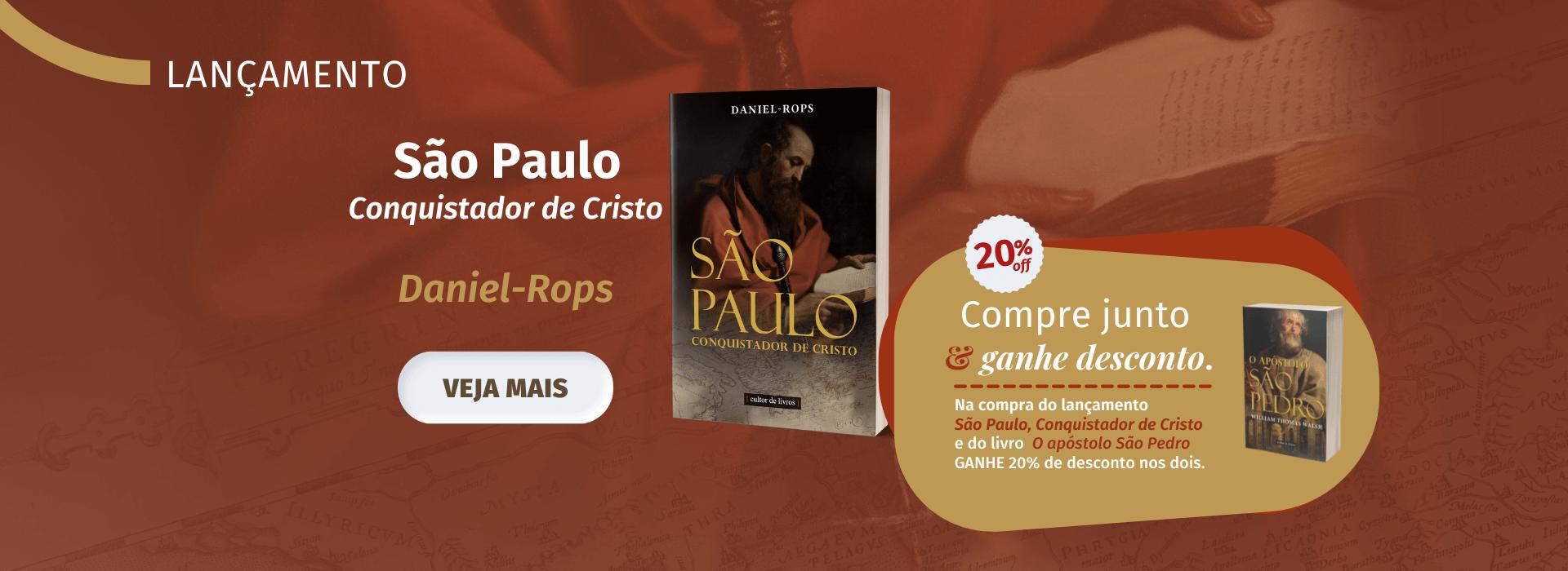 São Paulo conquistador de Cristo