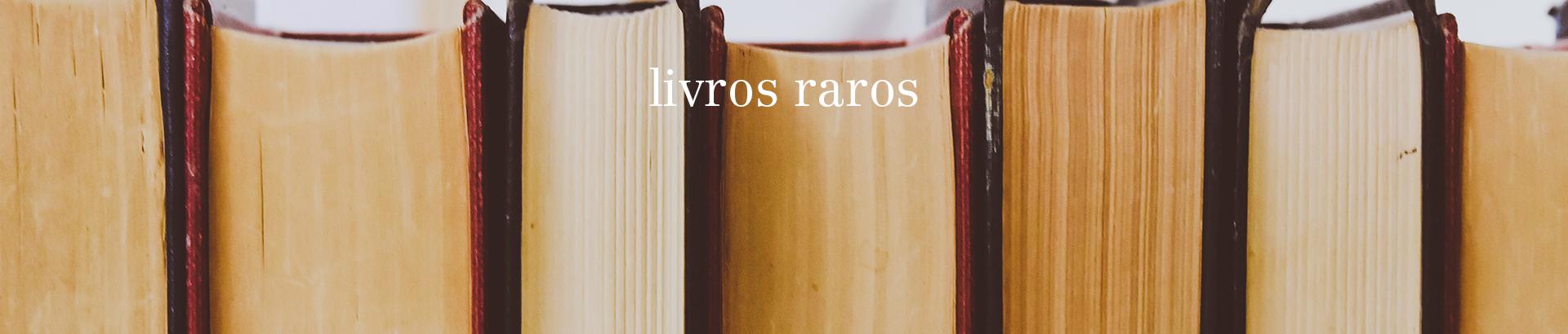 Livros raros