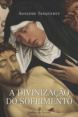 A divinização do sofrimento