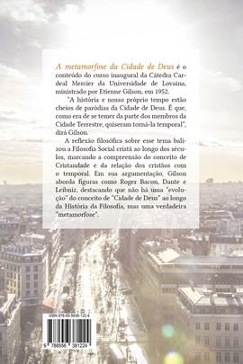 A metamorfose da cidade de Deus - Filosofia social no cristianismo
