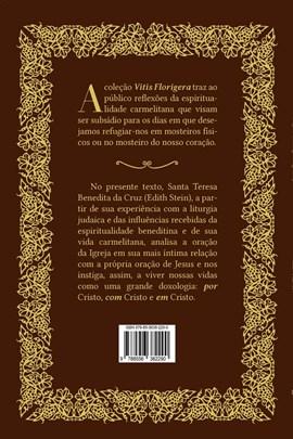 A oração da Igreja - Santa Teresa Benedita da Cruz