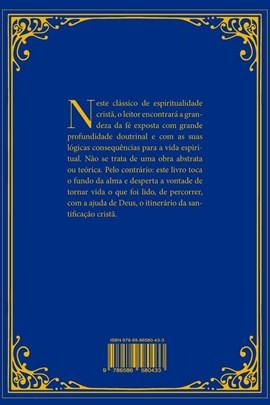 A vida Interior - simplificada e reconduzida ao seu fundamento - 2ª edição