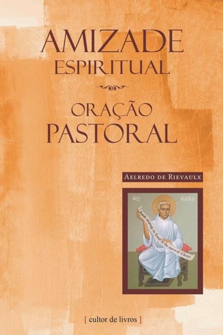 Amizade espiritual - Oração pastoral