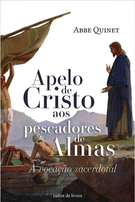 Apelo de Cristo aos pescadores de almas - a vocação sacerdotal