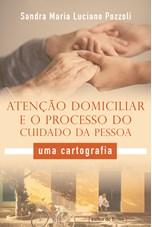 Atenção domiciliar e o processo do cuidado da pessoa