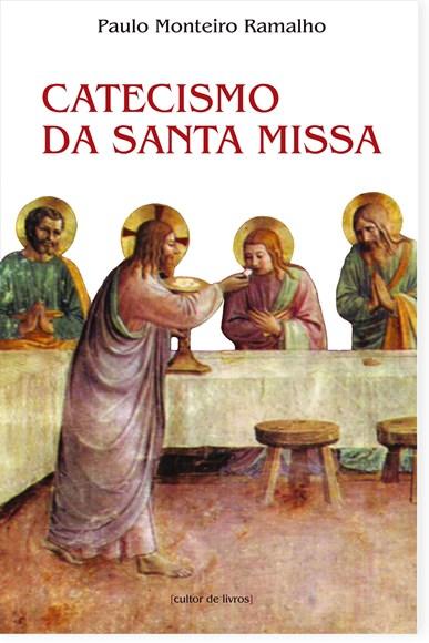 Catecismo da Santa Missa