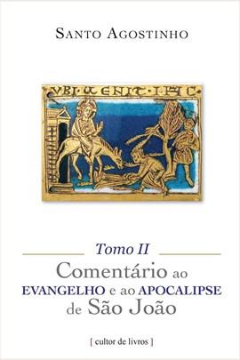 Comentário ao Evangelho e ao Apocalipse de São João (3 tomos)