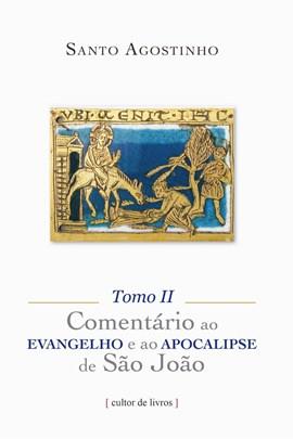 Comentário ao Evangelho e ao Apocalipse de São João (os 3 tomos)