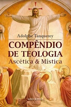 Compêndio de teologia ascética e mística