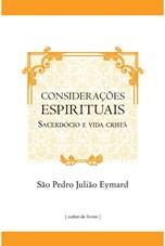Considerações espirituais - Sacerdócio e vida cristã