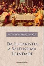 Da Eucaristia à Santíssima Trindade