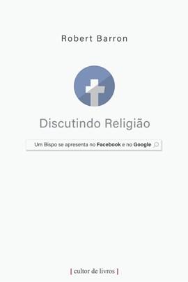 Discutindo Religião - Um bispo se apresenta no Facebook e no Google