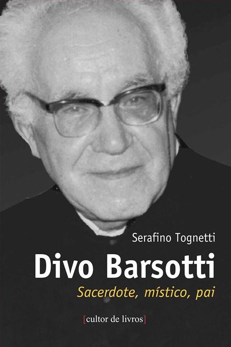 Divo Barsotti - sacerdote, místico, pai