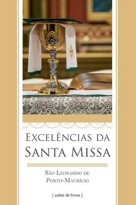 Excelências da Santa Missa