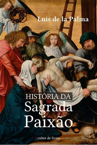 História da Sagrada Paixão
