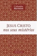 Jesus Cristo nos seus mistérios