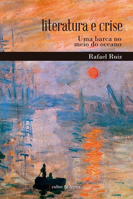 Literatura e crise - uma barca no meio do oceano