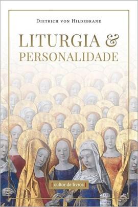Liturgia e Personalidade