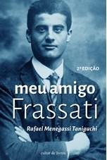 Meu amigo Frassati