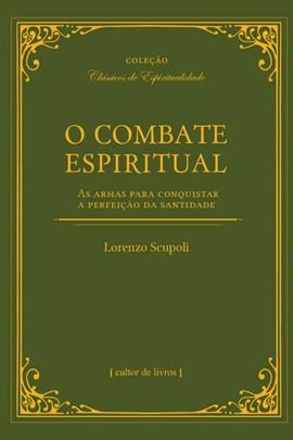 O combate espiritual - 2ª edição