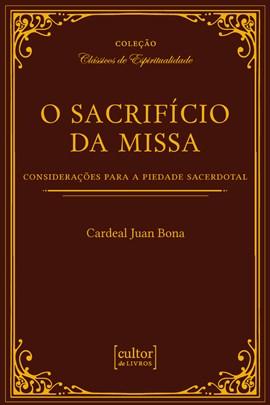 O Sacrifício da Missa