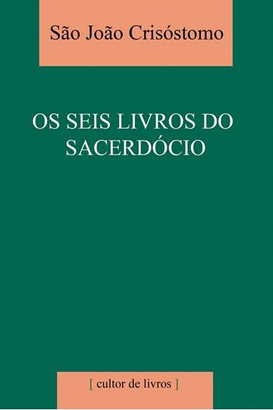 Os seis livros do sacerdócio