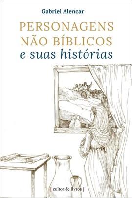 Personagens não bíblicos e suas histórias