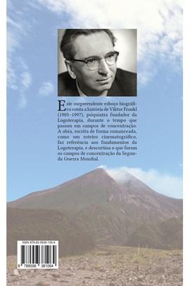 Quando o mundo gira enamorado - Esboço biográfico de Viktor Frankl