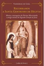 Recorramos a Santa Gertrudes de Helfta