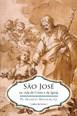 São José na vida de Cristo e da Igreja