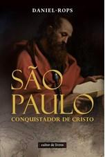 São Paulo - Conquistador de Cristo