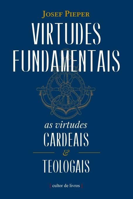 Virtudes fundamentais (Edição brochura)